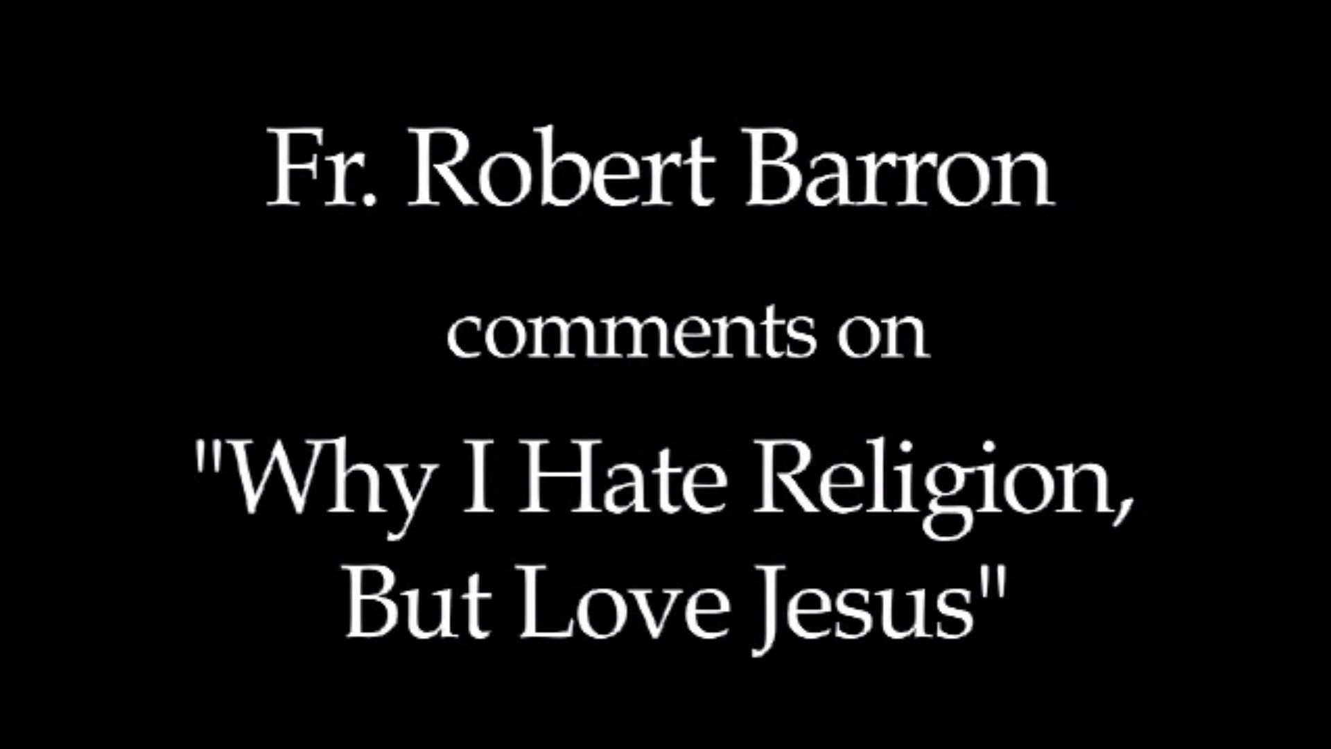 why i hate religion but love