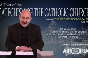 Tour of the catechism (Fr. Daniel J. Mahan)_ The Profession of Faith 2nd - 9th October